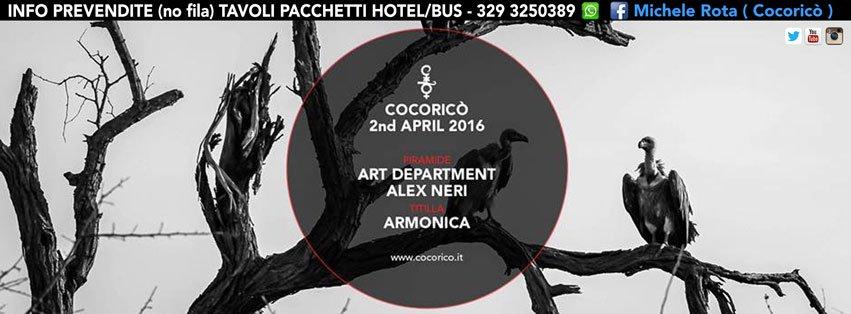 COCORICO RICCIONE ART DEPARTMENT SABATO 02 APRILE 2016 PREZZI PREVENDITE BIGLIETTI TAVOLI HOTEL + PULLMAN