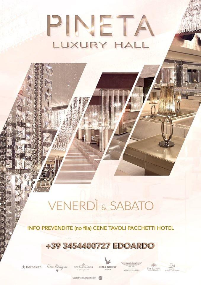 Pineta Luxury Hall Venerdi E Sabato Programmazione Giugno Luglio Agosto 2016