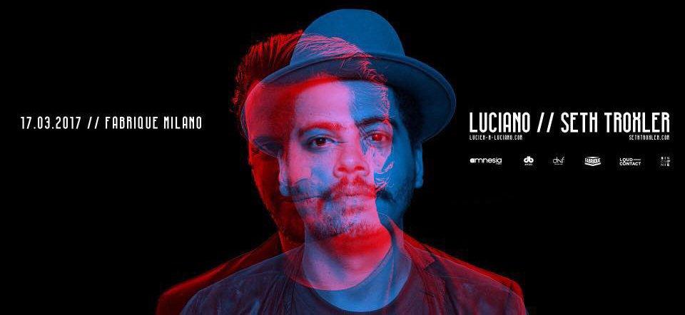 Fabrique Seth Troxler Luciano 17 03 2017
