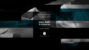 ADAM BEYER AMNESIA MILANO 11 MARZO 2017