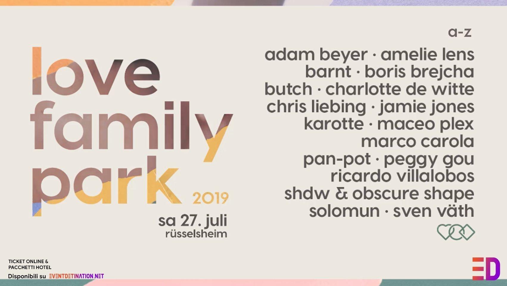Love Family Park 2019 –  Domenica 27 Luglio 2019 – Mainvorland Rüsselsheim | Ticket E Pacchetti Hotel