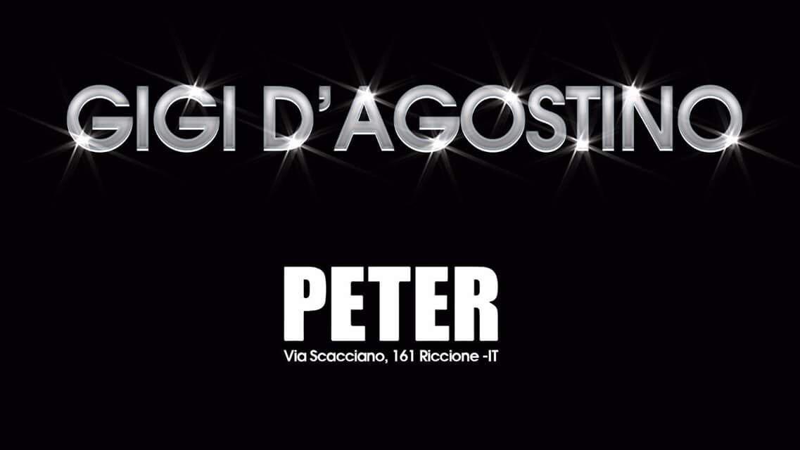 Venerdì 04 08 2017 GIGI D'AGOSTINO PETER PAN RICCIONE + Prezzi Prevendite Ticket Biglietti Liste Tavoli Pacchetti Hotel