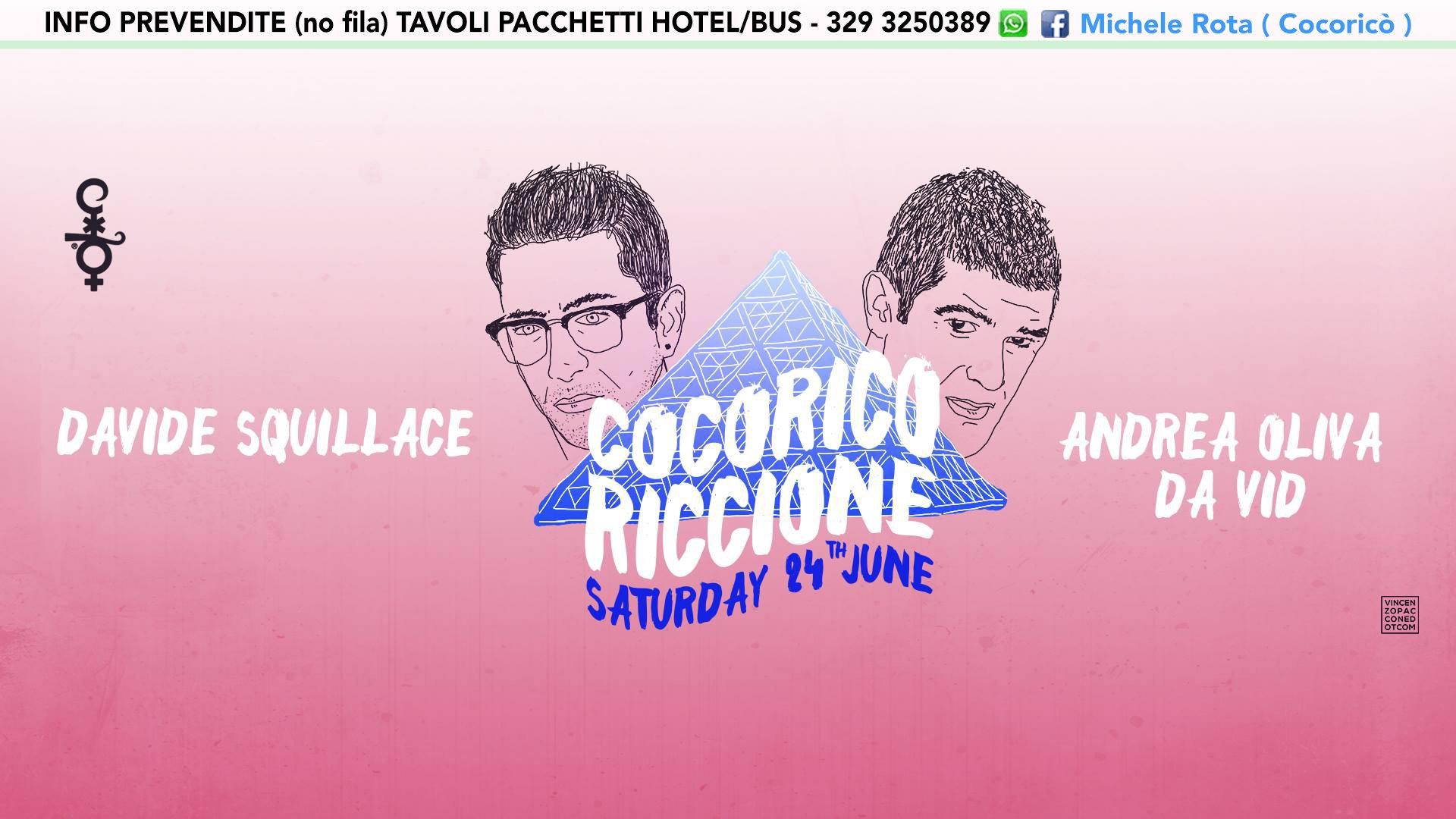 Cocorico 24 06 2017 Davide Squillace Andrea Oliva Ticket Tavoli Hotel