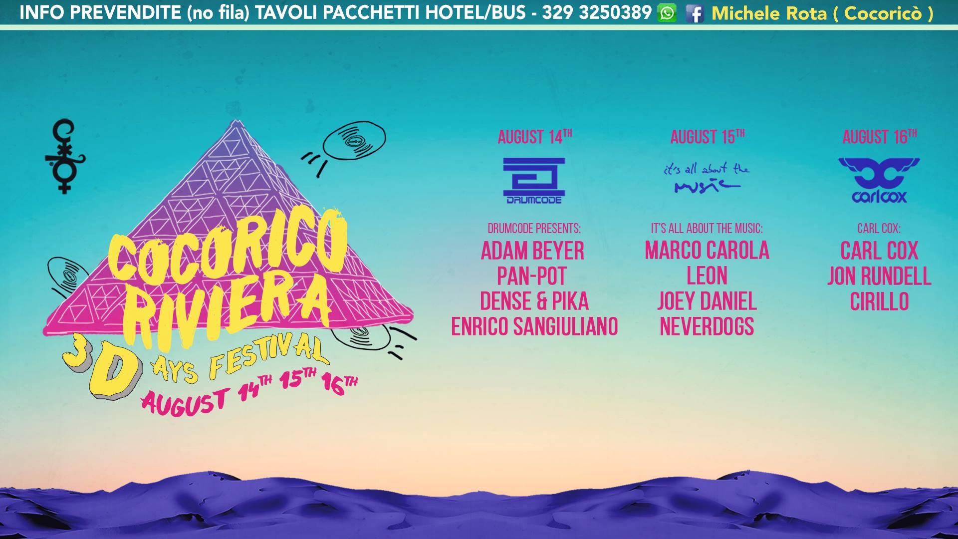 Cocorico 3days Festival 14 15 16 Agosto 2017 ADAM BEYER MARCO CAROLA CARL COX Ticket Pacchetti Hotel
