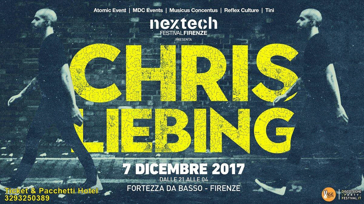 Nextech 07 12 2017 Fortezza Da Basso Firenze Chris Liebing