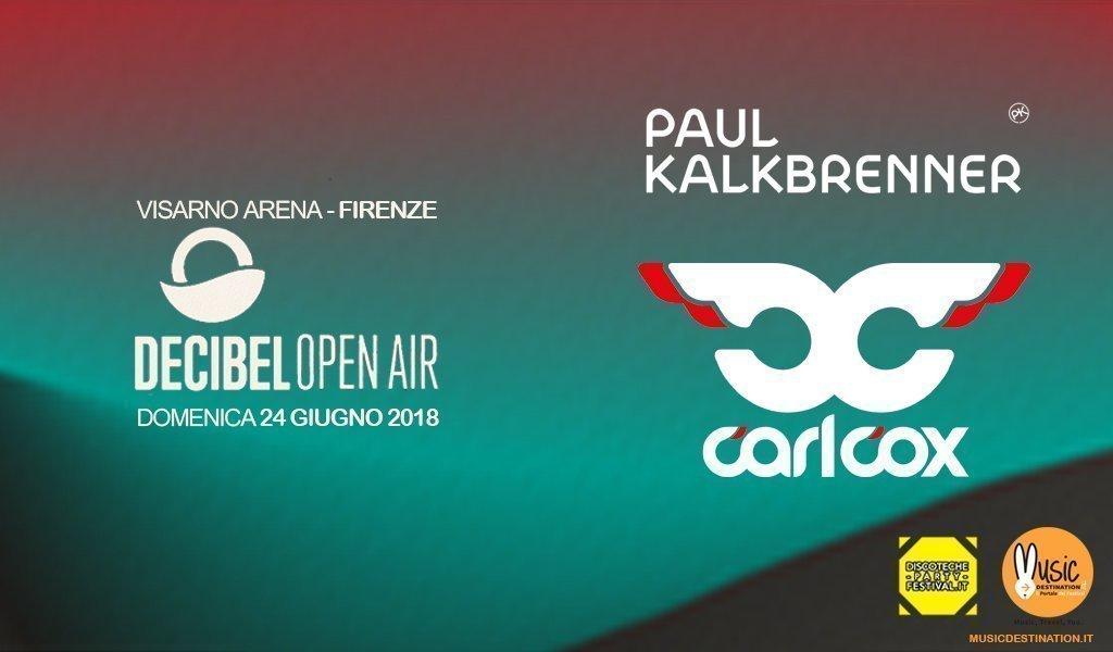 Paul-kalkbrenner-carl-cox-decibel-open-air-2018-official
