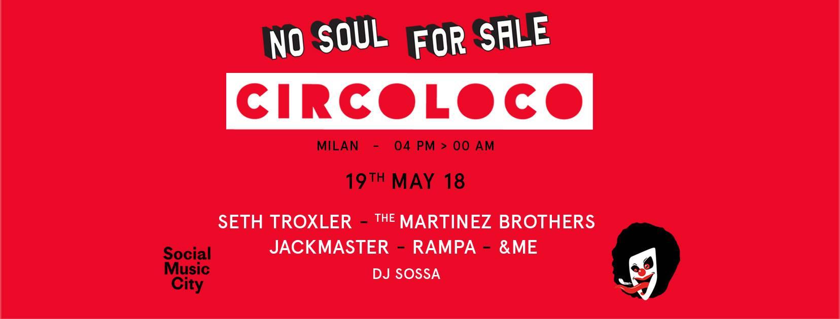 Circoloco Milano Social Music City 19 Maggio 2018