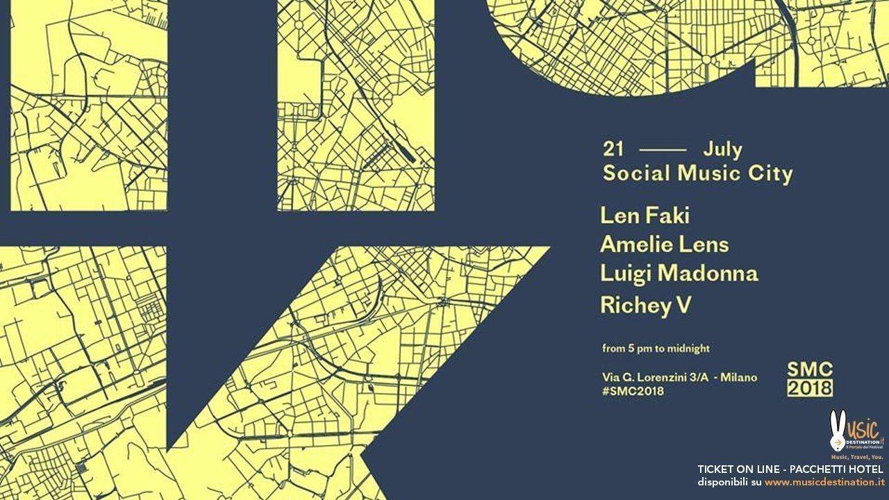 Len Faki Amelie Lens Social Music City 21 Luglio 2018