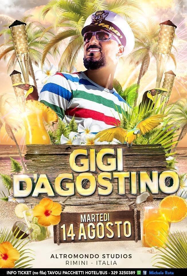 Gigi D Agostino Altromondo Studios 14 Agosto