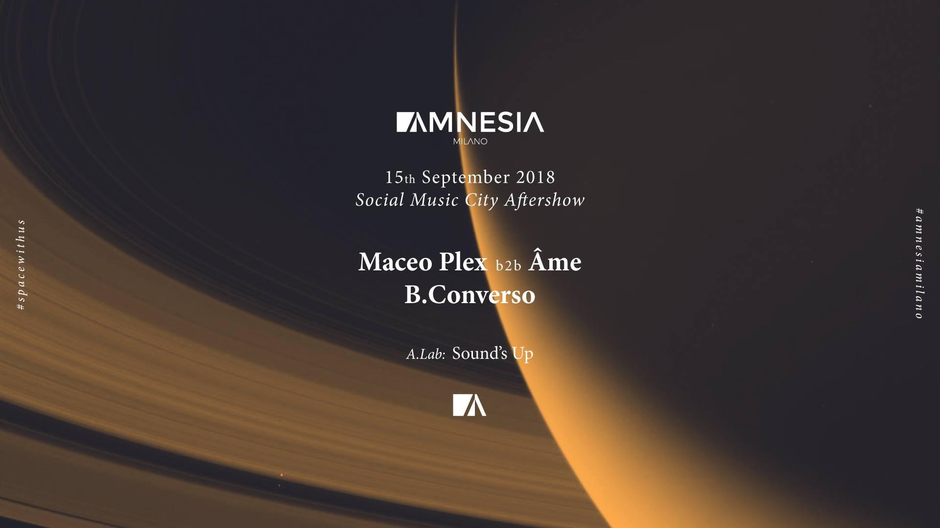 Amnesia Milano Maceo Plex 15 09 2018