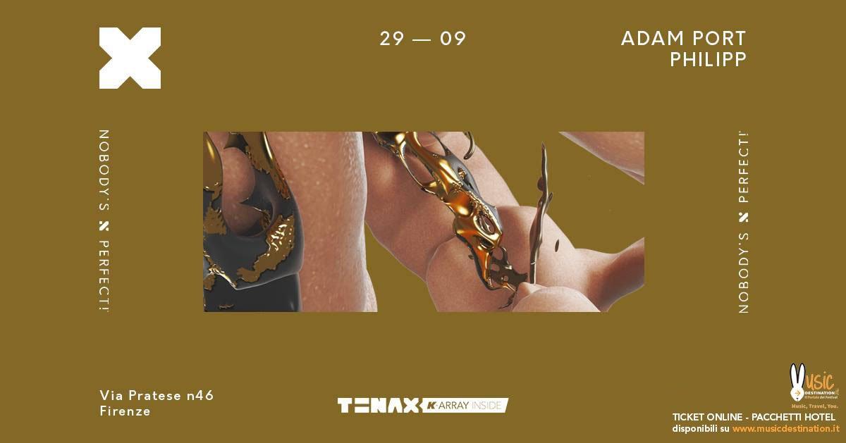 Adam Port Tenax Firenze 29 Settembre 2018