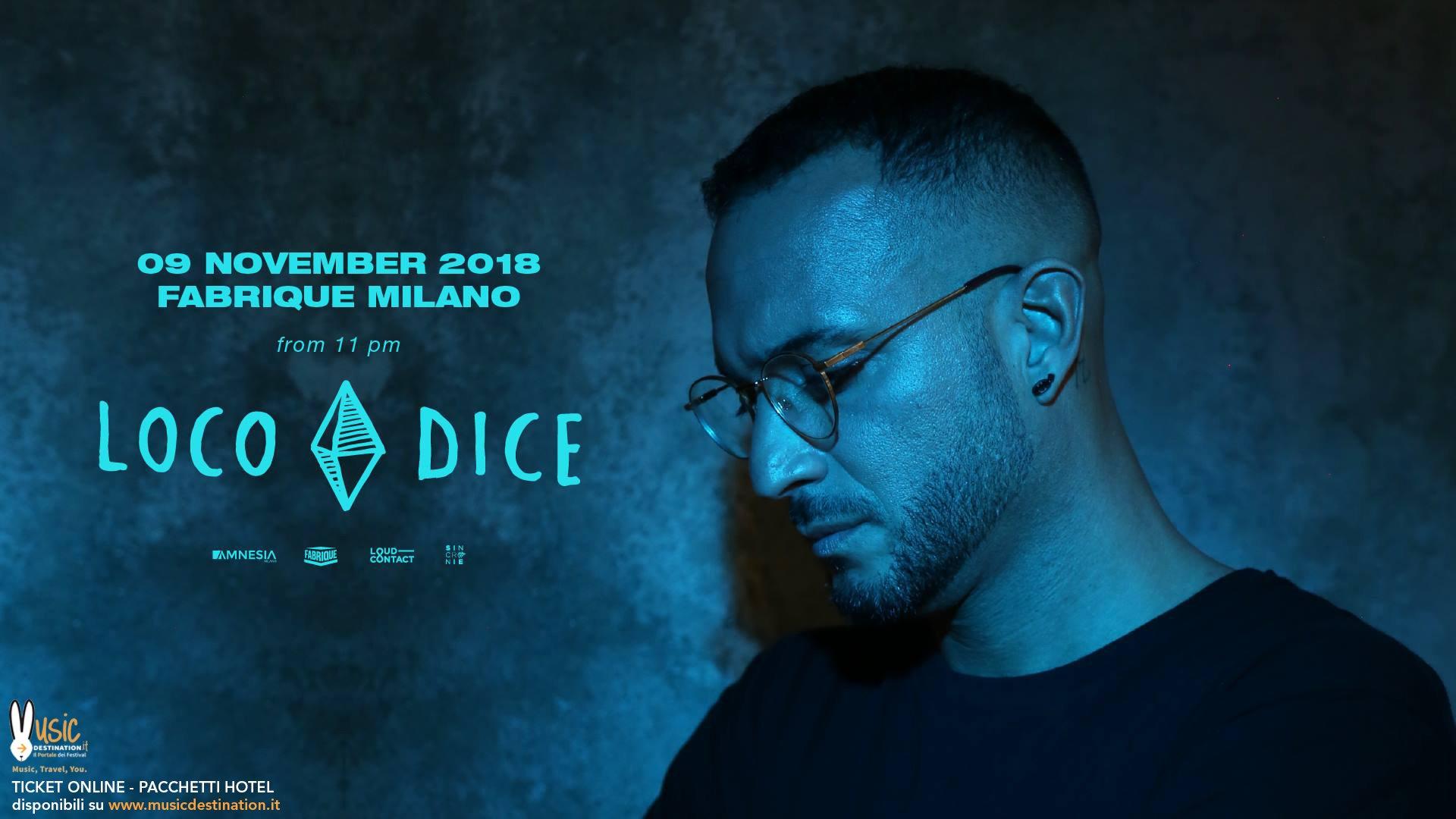 Loco Dice Fabrique Milano 09 Novembre 2018