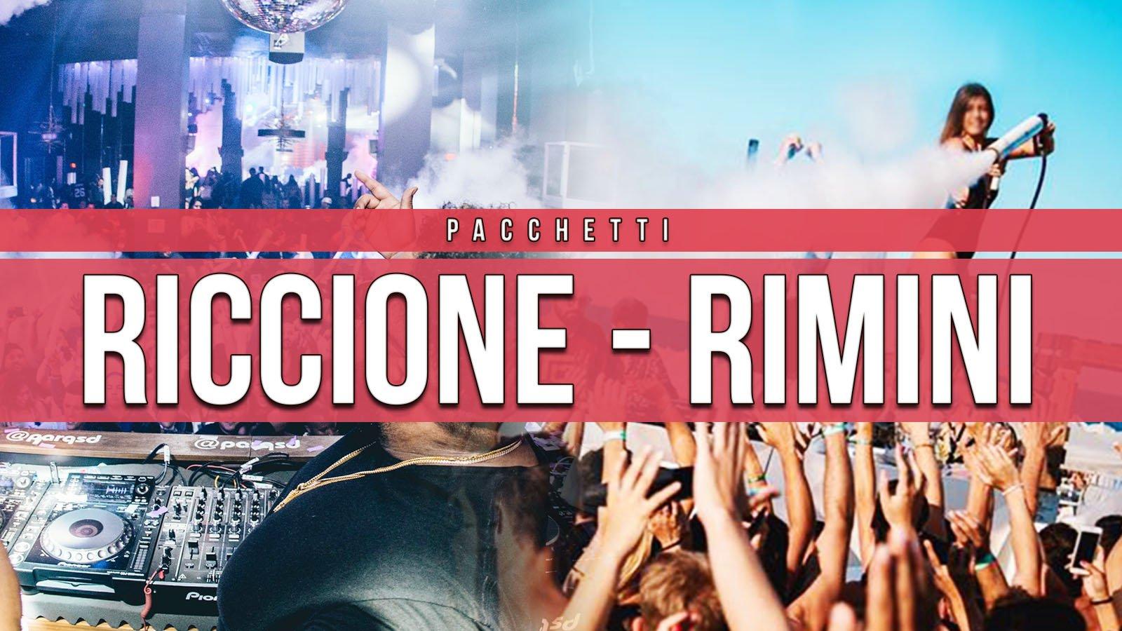 Pacchetti Hotel + Discoteche Riccione E Rimini