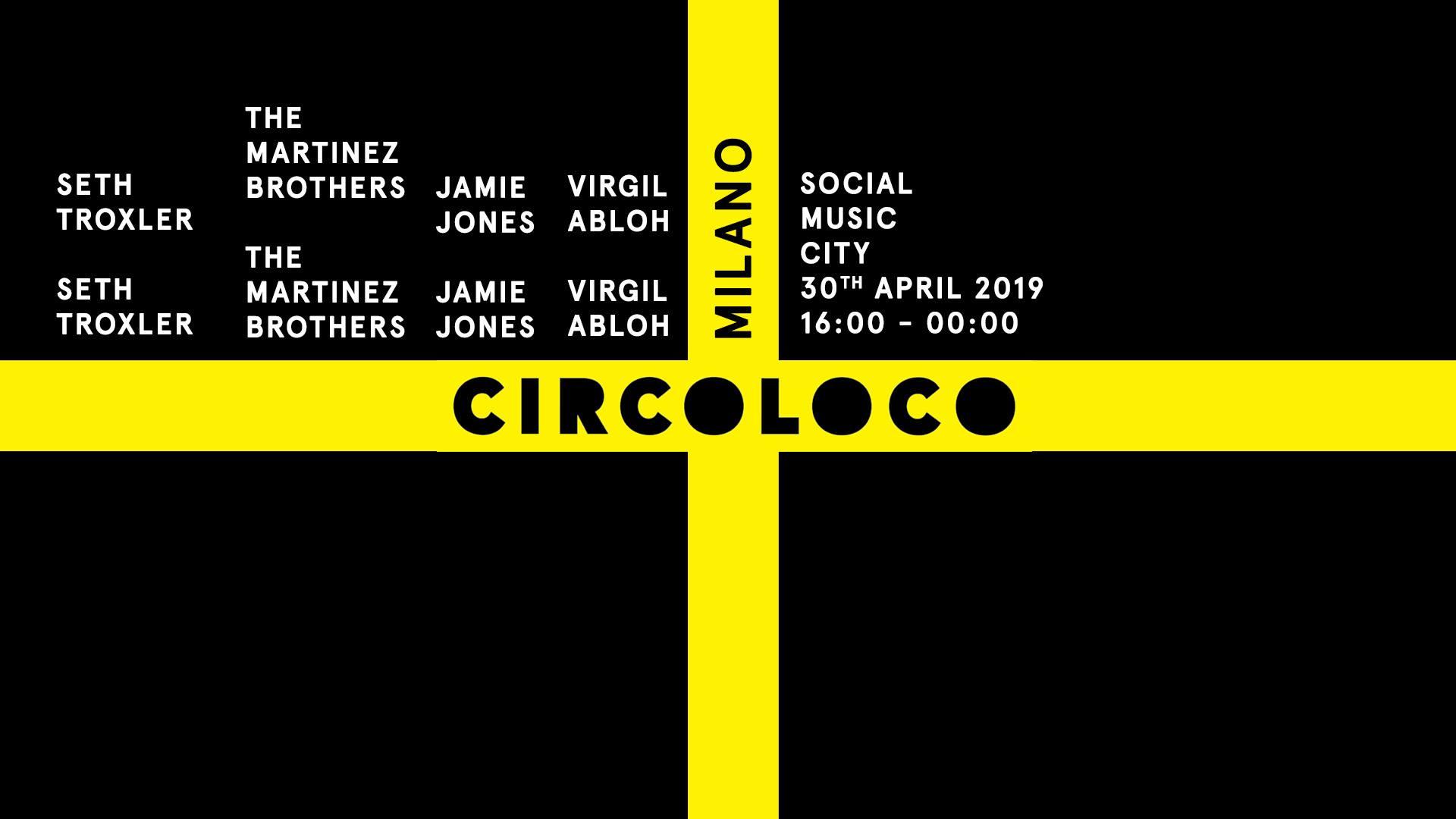 Circoloco Milano Social Music City 30 Aprile 2019