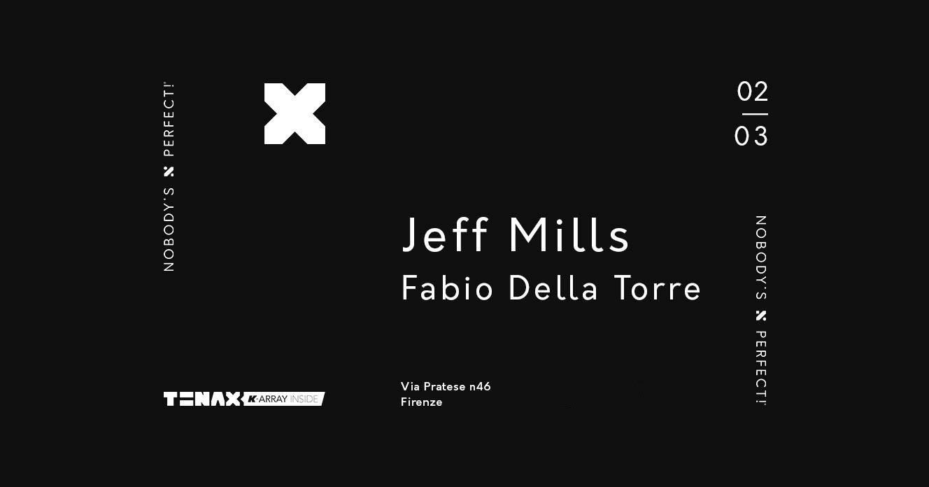 Jeff Mills Tenax Firenze 02 Marzo 2019 Ticket