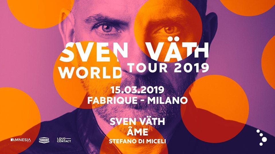 Sven Vath Fabrique Milano 15 Marzo 2019 Ticket Pacchetti