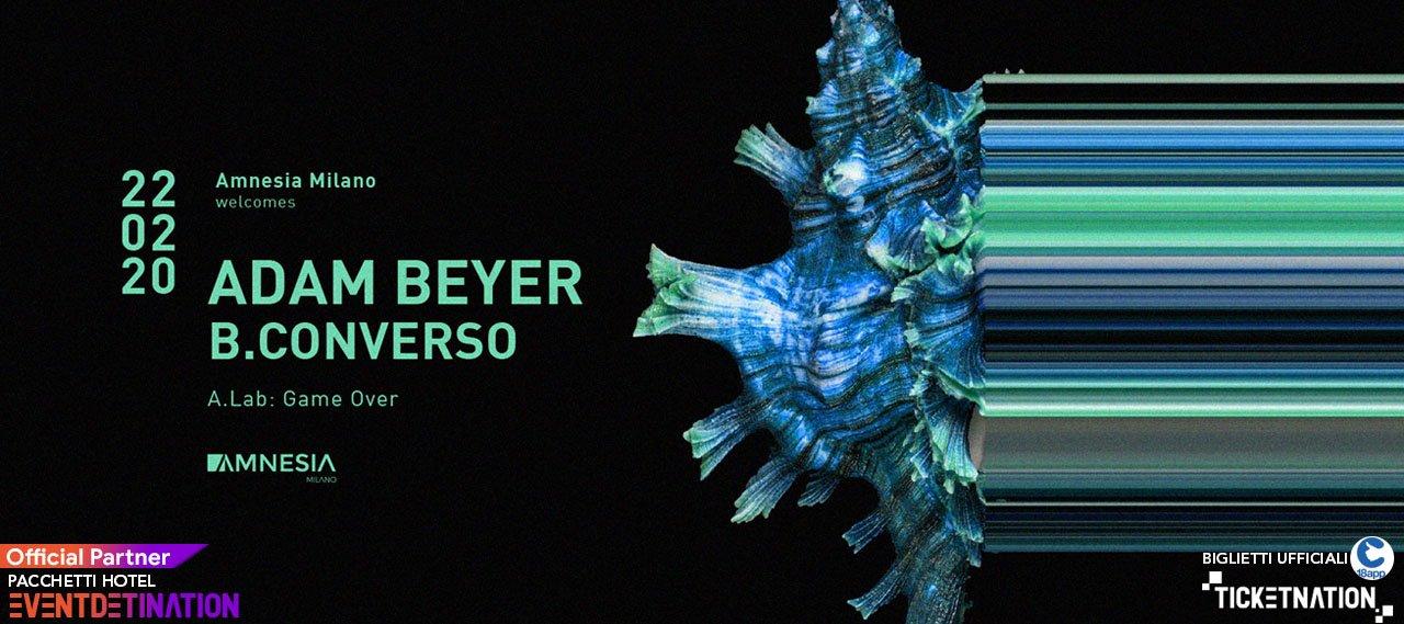 Adam Beyer Amnesia Milano 22 02 2020 Ticket E Pacchetti