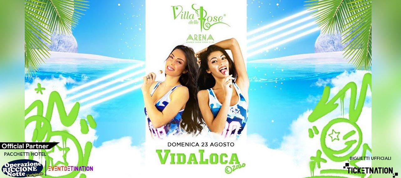 Vida Loca Villa Delle Rose 23 08 2020