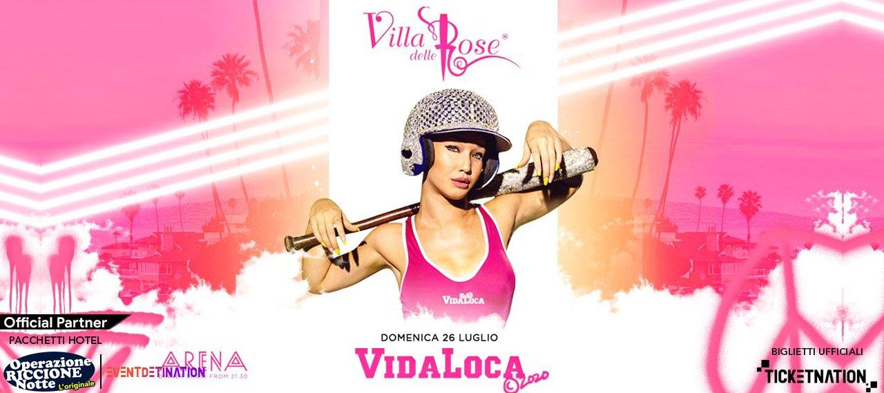 Vida Loca At Villa Delle Rose – Domenica 26 07 2020