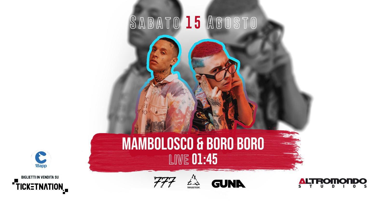 Mambolosco Boro Boro At Altromondo Studios Rimini – Sabato 15 08 2020
