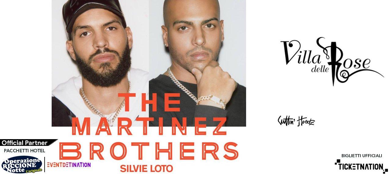 The Martinez Brothers Villa Delle Rose Ferragosto – Sabato 22 08 2020
