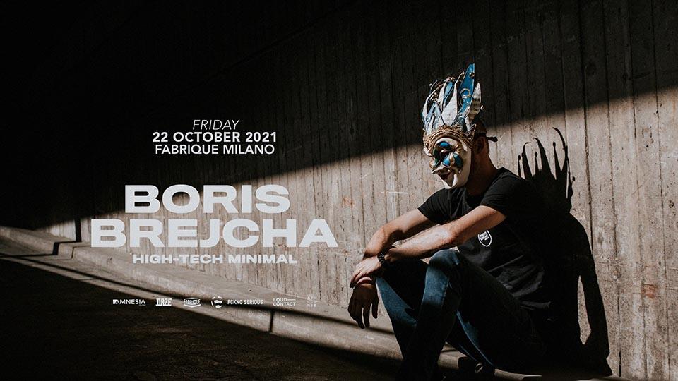 Fabrique Milano Boris Brejcha 2021